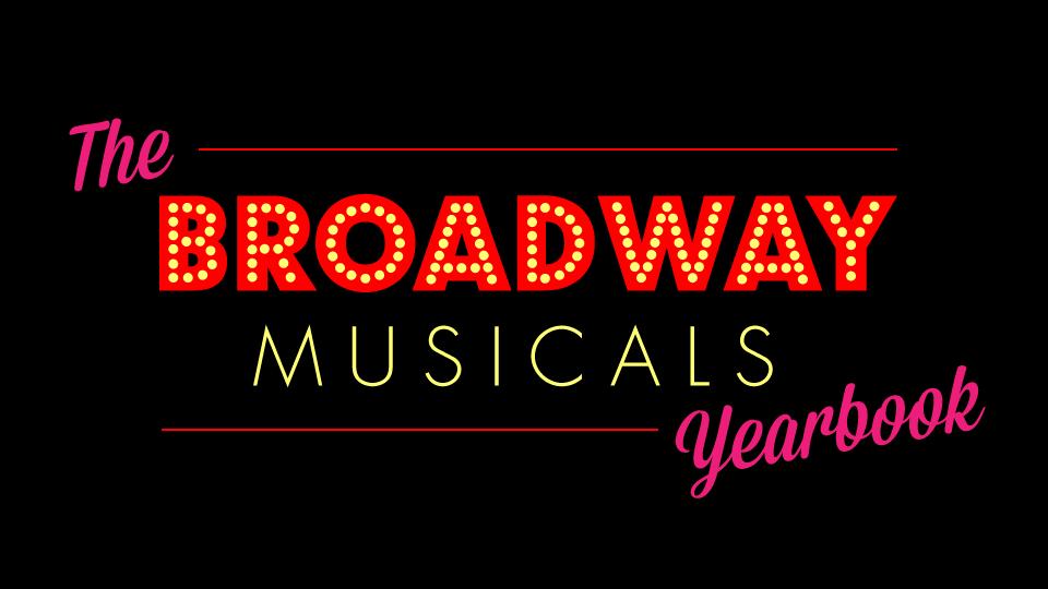 Broadway Musicals Yearbook | Community Broadcasting ...