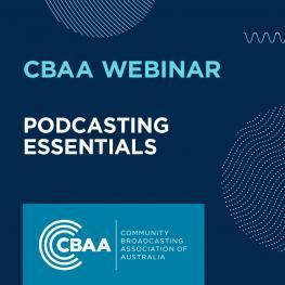 CBAA Webinar - Podcasting Essentials