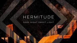 Album Art for Hermitude's Dark Night Sweet Light
